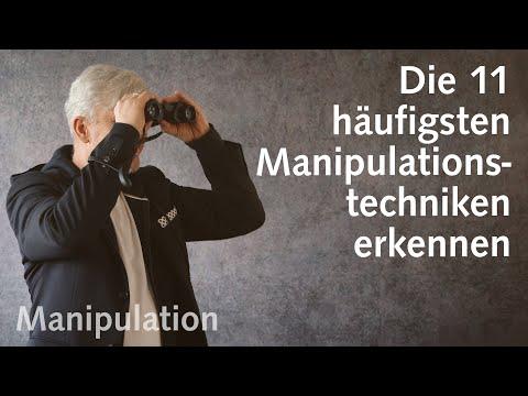 Manipulationstechniken: Die 11 häufigsten Manipulationsmethoden