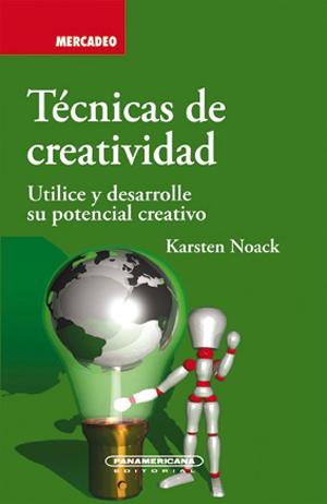 TÉCNICAS DE CREATIVIDAD