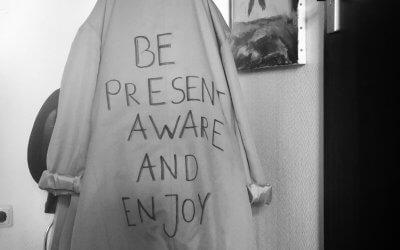 Be present, aware and enjoy – Sei präsent, achtsam und genieße!